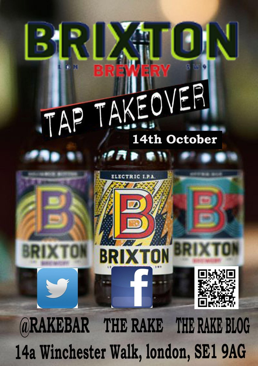 #Taptakeover with @BrixtonBrewery 14th october from 5pm. Raffle prizes to be won http://t.co/EVAjkmVkNw