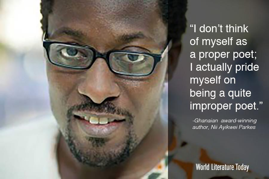 I don't think of myself as a proper poet; I actually pride myself on being a quite improper poet. –Nii Ayikwei Parkes http://t.co/0kcNzDRXm4