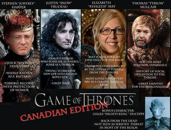For those of you needing inspiration to vote on Oct. 19th, here is the Game of Thrones Canadian edition: http://t.co/pJ2m7vTTcZ