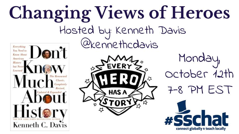 Join #sschat on Tonight 7-8 EST as we discuss Changing Views of Heroes with Kenneth C. Davis @kennethcdavis http://t.co/K5ERMzojDZ