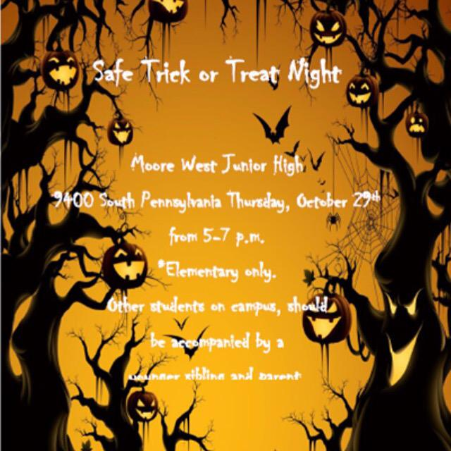Moore Public Schools On Twitter Safe Trick Or Treat Night Moore