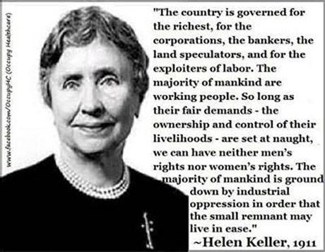RT @OnThisDeity: Helen Keller on Capitalism http://t.co/docudd4Z7s