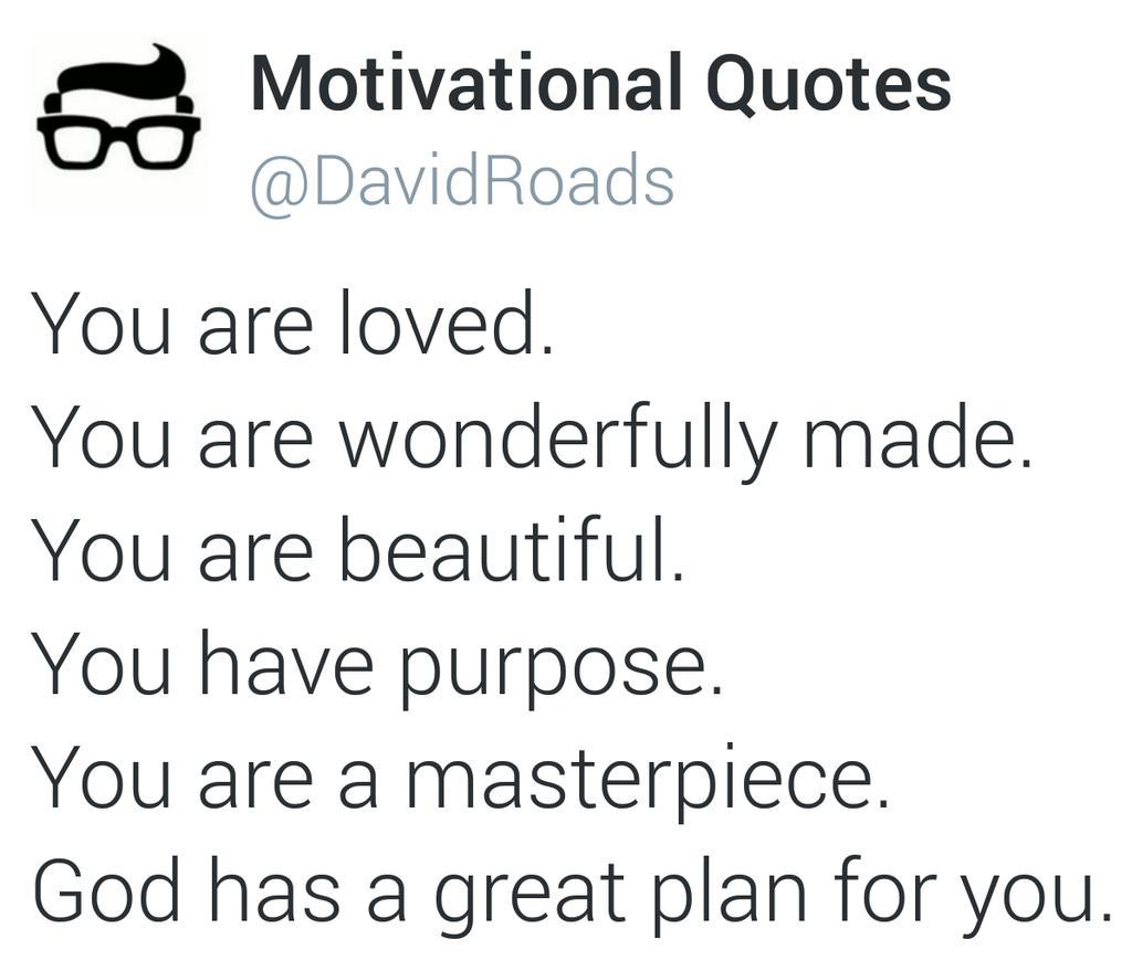 Motivational Quotes On Twitter You Are Loved You Are Wonderfully