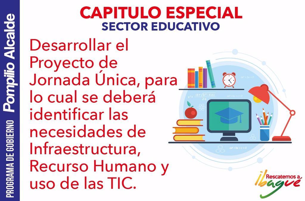 Estoy comprometido con la #educación en #Ibagué con jornadas únicas y TICs. #RescatemosAIbagué http://t.co/tE8mU7gptH