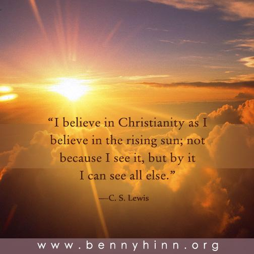 "Cs Lewis Quotes New Beginning: Benny Hinn On Twitter: """"I Believe In Christianity As I"