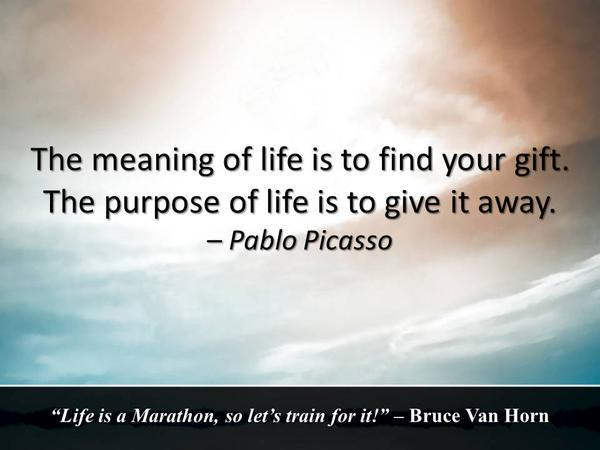 Elaine Perry On Twitter The Meaning Of Life Is To Find Your Gift