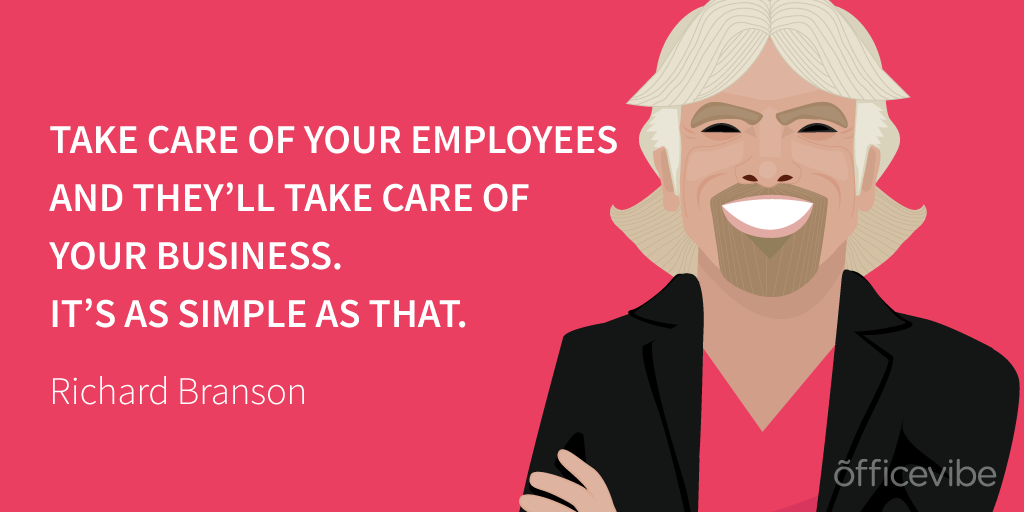 Take care of your employees and they'll take care of your business! #hr #RichardBranson # #EmployeeEngagement http://t.co/ce587Kpanv