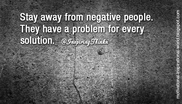 Kim Kline On Twitter Rt At Inspiringthinkn Stay Away From Negative