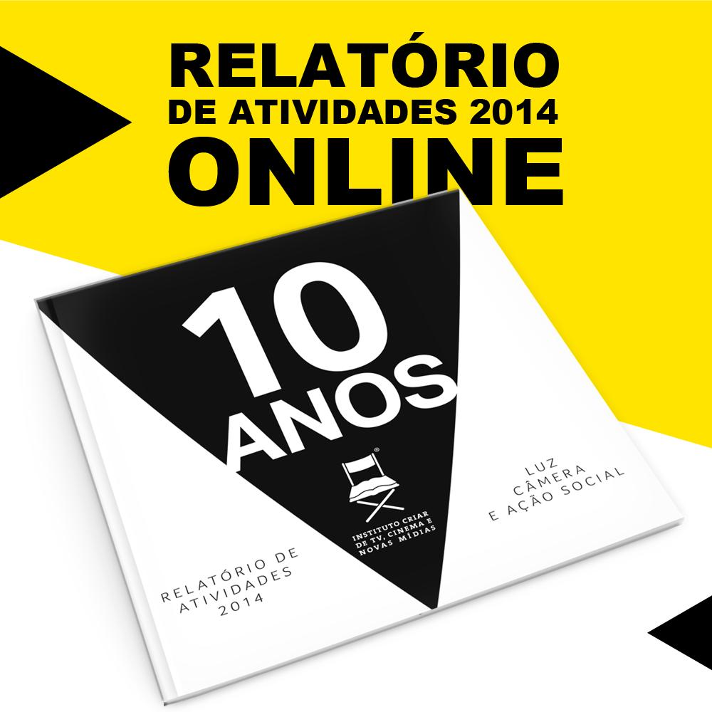 O Instituto Criar orgulhosamente apresenta seu RELATÓRIO DE ATIVIDADES 2014. Boa leitura! http://t.co/kAlLvfyMuY http://t.co/dMN8TObBtU