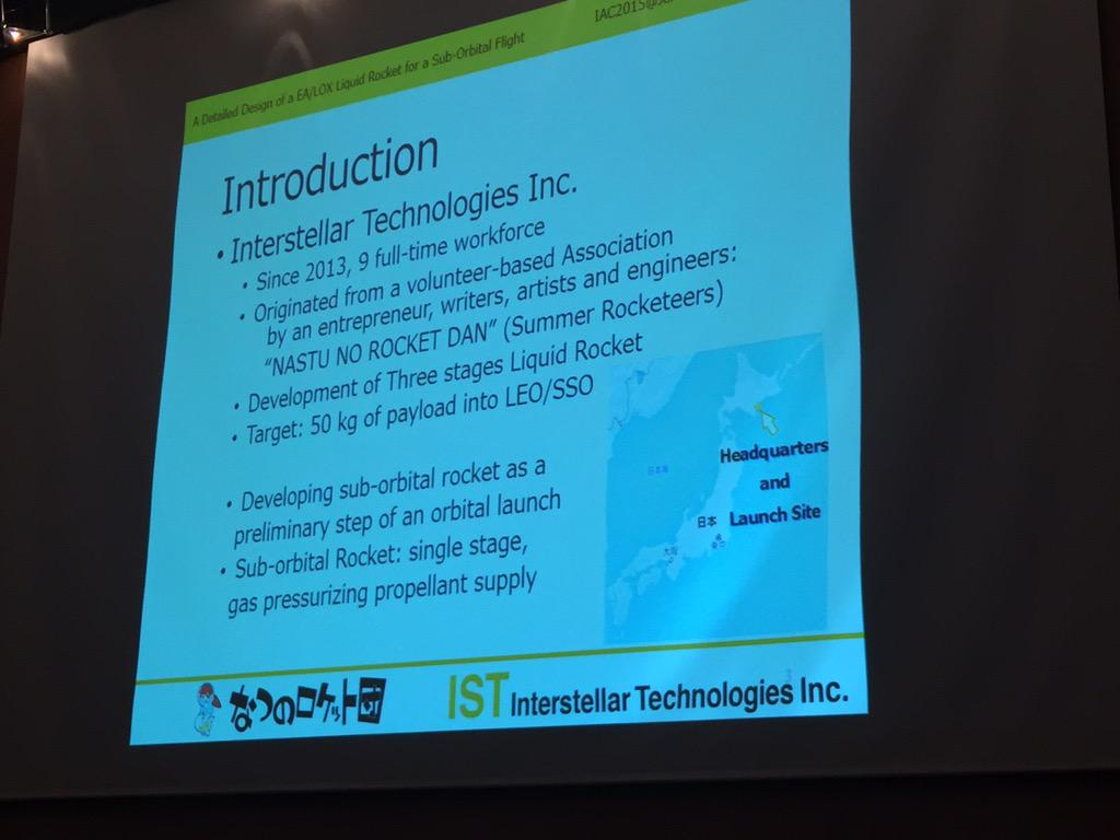 """Japanese Interstellar Technologies Inc   developing """"worlds smallest launcher"""". $2.5M for 50kg payload. #IAC2015 http://t.co/aFkFV31QQP"""