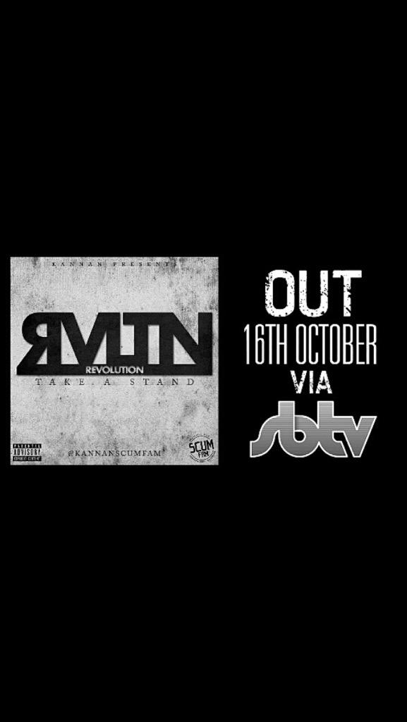 Out tomorrow!!! Brand new mixtape #Revolution by @kannanscumfam free download via @SBTVonline http://t.co/yCMEK9pP8d
