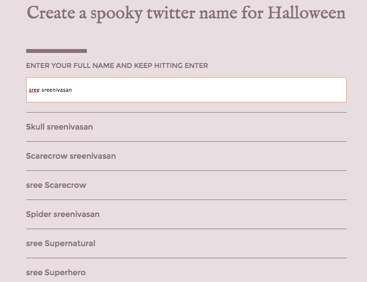 Sree Sreenivasan On Twitter Options For My Name Halloween Generator Created By Yurivictor Ht Rrhoover Tco 8ZRqwOHlzD