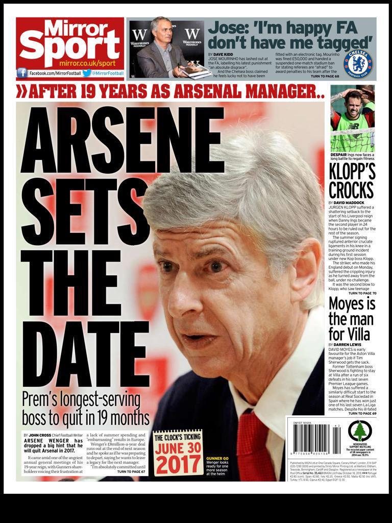 Wenger Out? Arsene to quit Arsenal by 2017 [Mirror]