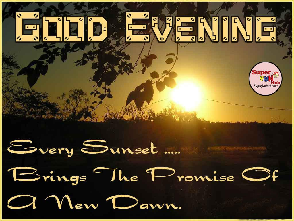 Unique Good Evening Quotes In English - Paulcong