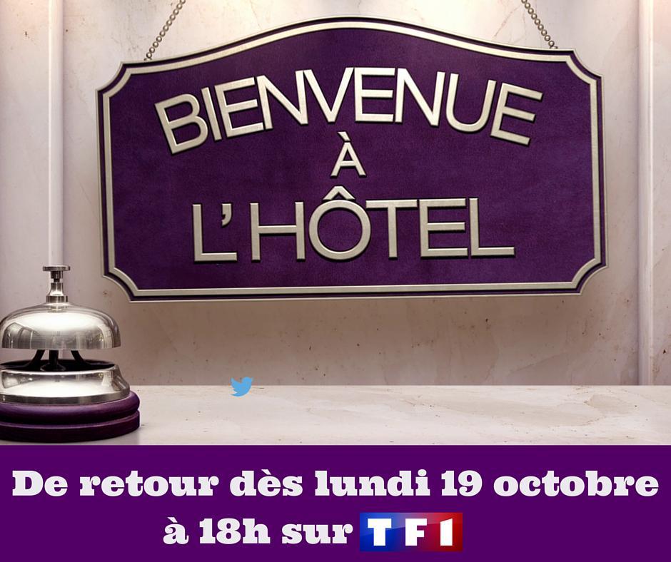 Bienvenue a l hotel tf1 - Bienvenue a l hotel adresses de cette semaine ...
