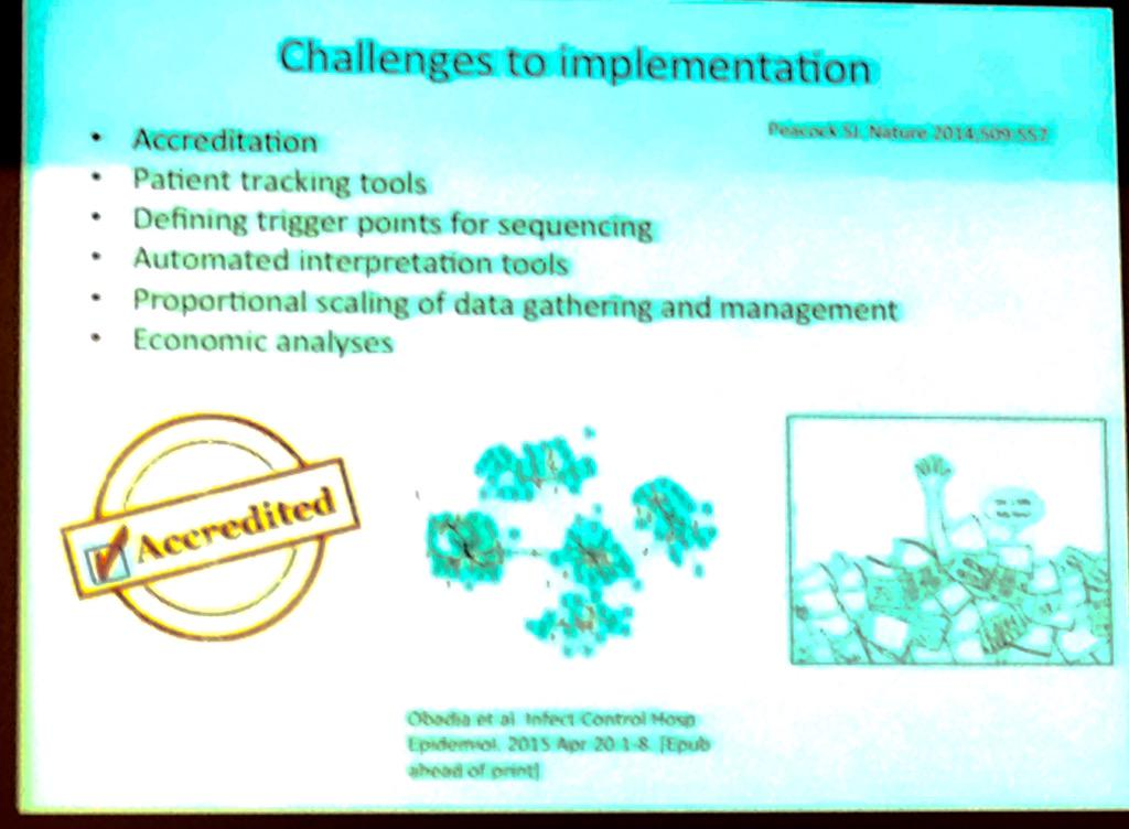 Sharon Peacock: views on what the current challenges are for implementation of WGS for infectious disease #PHGID http://t.co/GoS2y5ZZxN