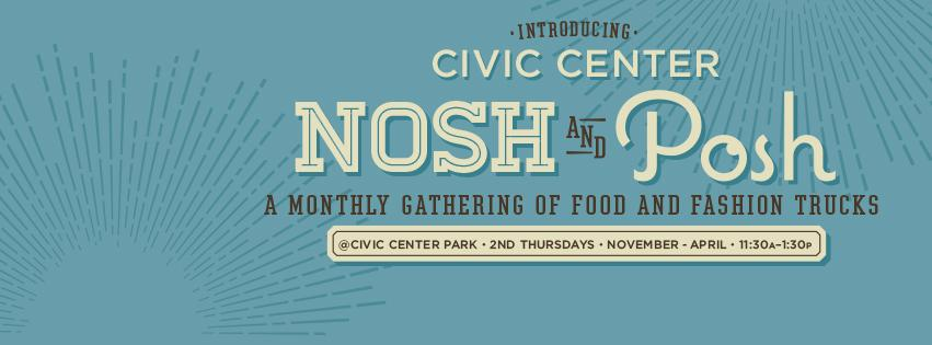@CivicCenterPark announces NOSH & POSH a new lunch series w/food & fashion trucks!!  2nd Thursdays starting 11/12/15 http://t.co/8dt0TJqIBK