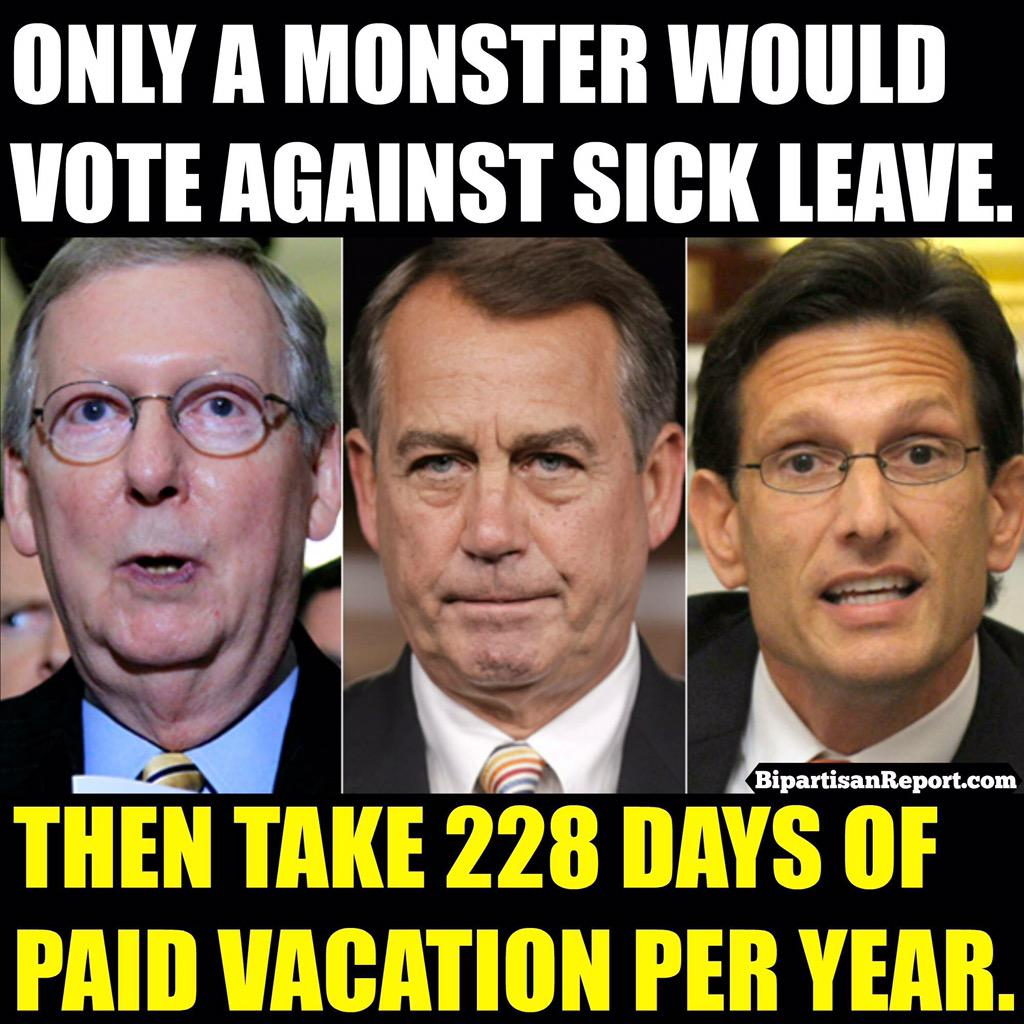 Only a monster would vote against paid sick leave...then ...
