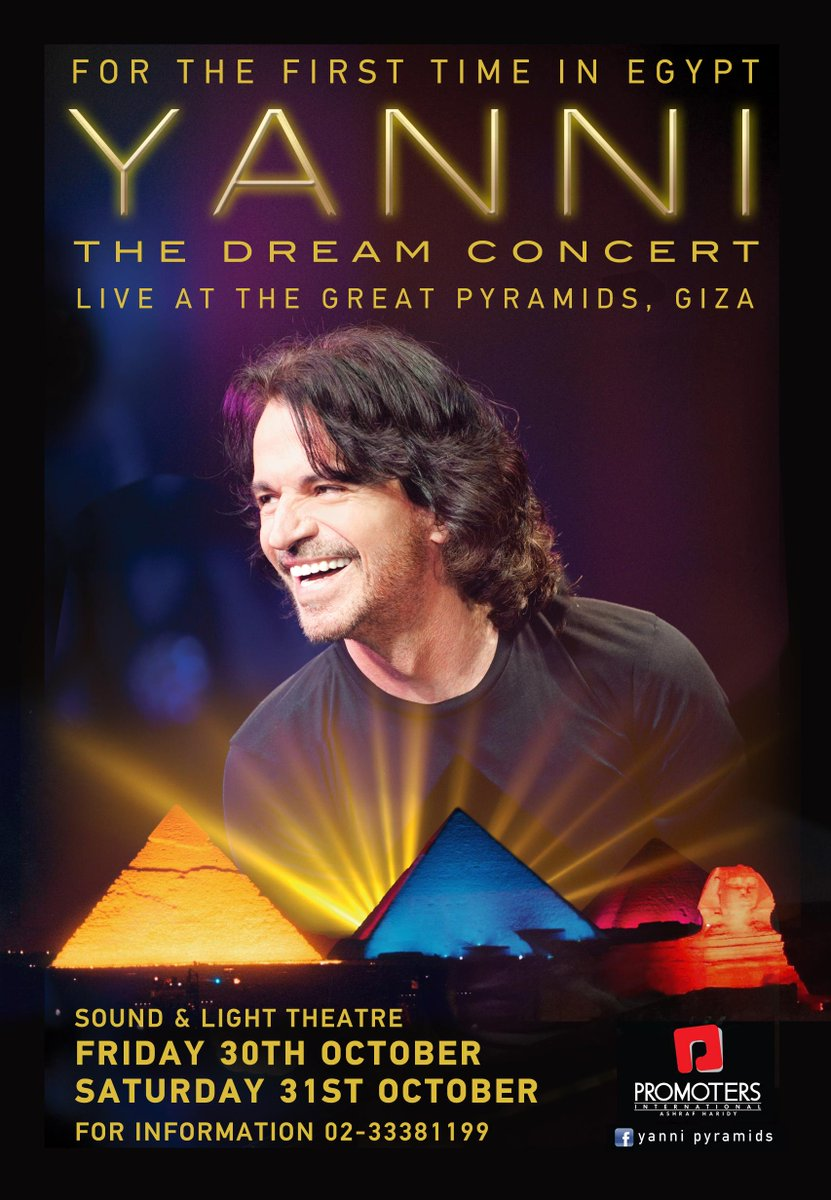 "JUST ANNOUNCED! YANNI ""The Dream Concert,"" Live at the Great Pyramids of Egypt on Oct 30/31 will be recorded in HD! https://t.co/GMXehHy2Bi"