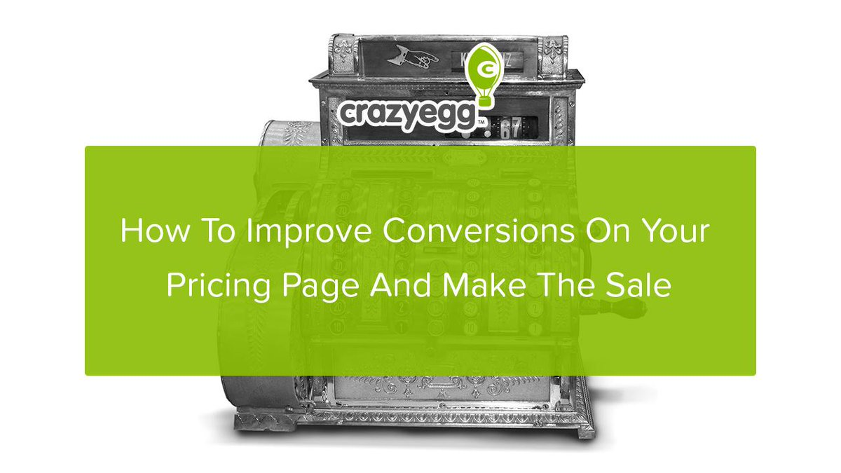 """Crazy Egg on Twitter: """"How To Improve Conversions On Your Pricing ..."""