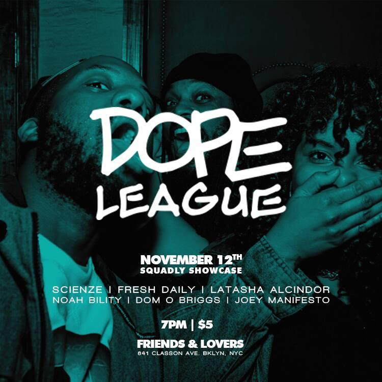 11/12/15 #SquadlyShowcase @dopeScienZe @Dom_O_Briggs @JManifestO  @UcancallmeLA @NoahBility & @Freshdotdaily https://t.co/dgq63Wm9J1