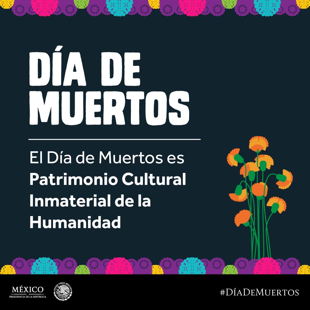 """Presidencia EPN 2012-2018 on Twitter: """"¿Sabías que el Día de Muertos es Patrimonio Cultural Inmaterial de la Humanidad? https://t.co/6dqjJdUvQc https://t.co/TsTsHywqyf"""""""