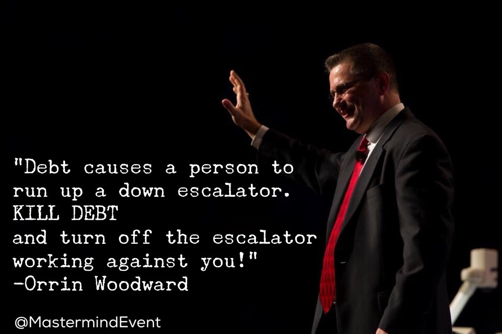 Debt causes us to run up a down escalator. Kill debt & turn off the escalator working against you! —@Orrin_Woodward https://t.co/q9jSFUVqx7