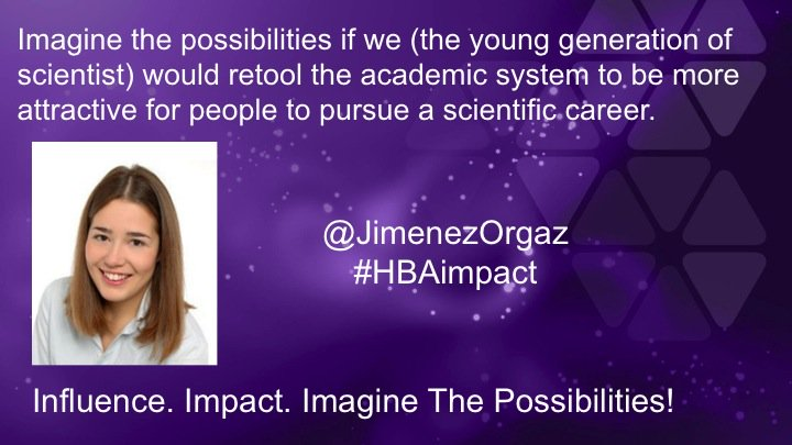 if we would retool the academic system to be more attractive to pursue a scientific career #HBAimpact @JimenezOrgaz https://t.co/IF2zXlOnh8