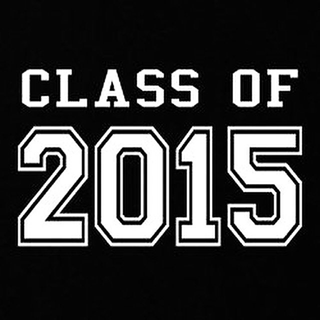 Congratulations #classof2015 We are so proud of you ✊