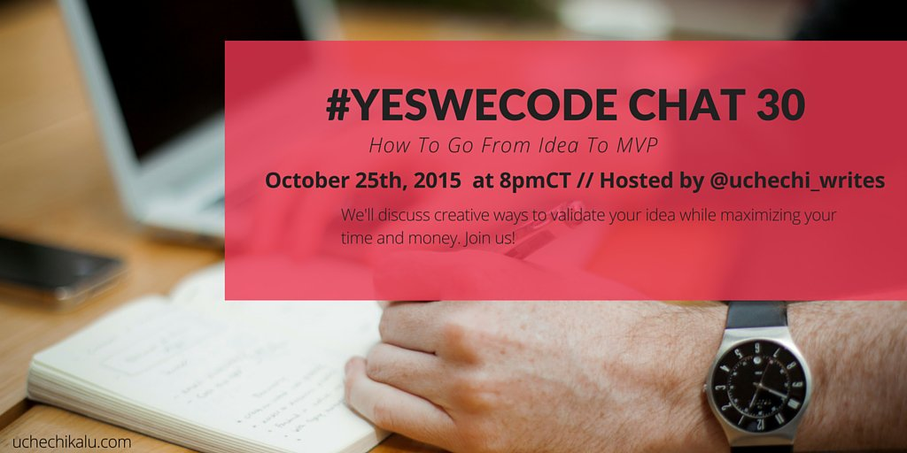Thumbnail for #YesWeCode Chat 30: From Startup Idea To MVP
