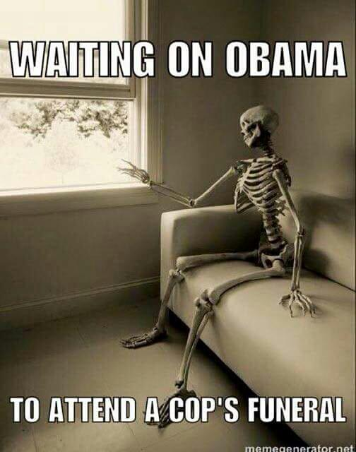 Still waiting for Obama to attend a cop's funeral?