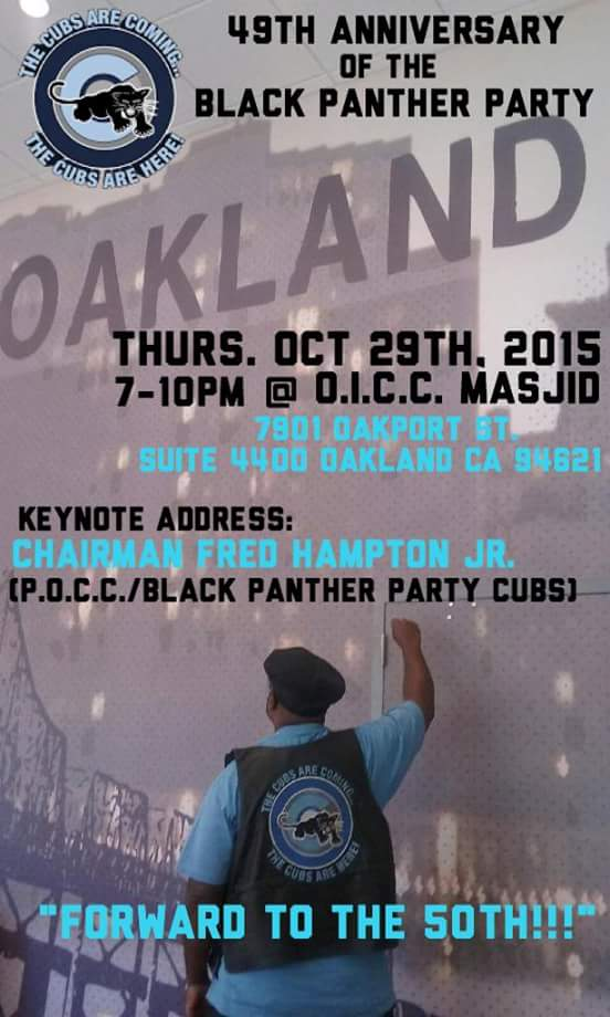 49th Anniversary of the Black Panther Party @  Oakland Islamic Community Center, Suite 4400 | Oakland | California | United States