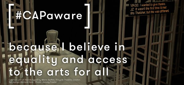 Supporting Stagetext's #CAPaware Week. Equality and #access to the arts for all. @Stagetext https://t.co/otKh7balBo