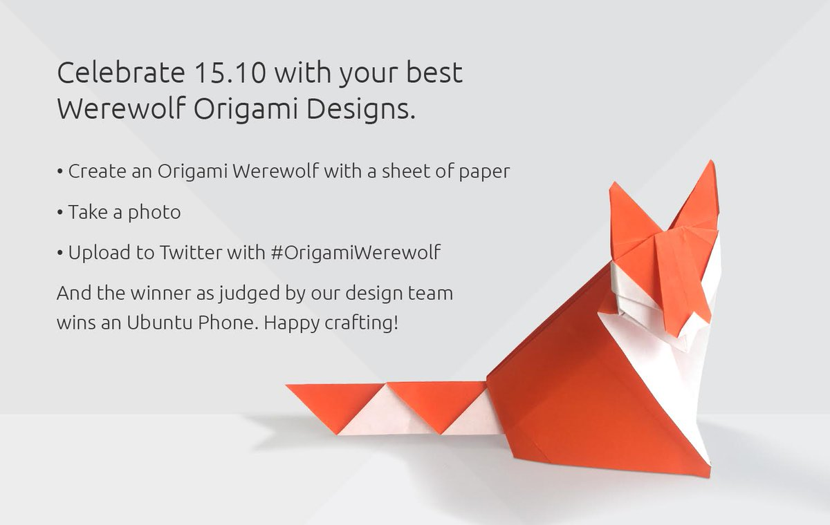 Ubuntu On Twitter Our Wily Werewolf Origami Competition Closes