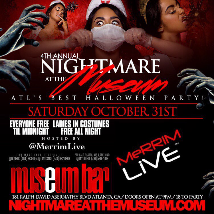 This Sat Oct 31st in ATL. #NightMareAtTheMuseum , #1 Halloween party in Atlanta. Everyone in free til Midnight. https://t.co/u2ab2NMVIL