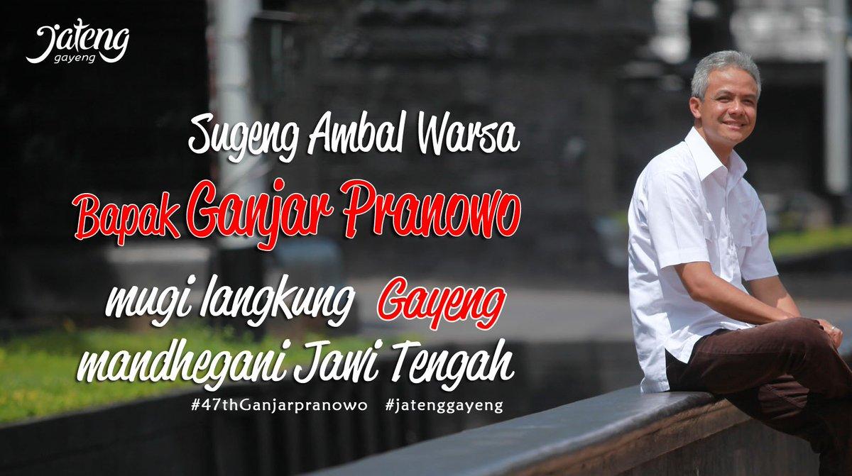 Humas Jateng On Twitter Sugeng Ambal Warsa Bapak Ganjarpranowo Mugi Langkung Gayeng Mandhegani Jawi Tengah Jatenggayeng 47thganjarpranowo Https T Co V3vpdf1eum