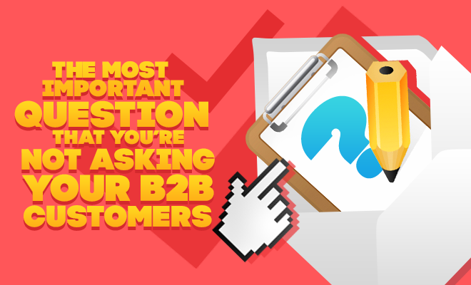 The Most Important Question That You're Not Asking Your B2B Customers https://t.co/75yKjHHWdO #B2Bmarketing https://t.co/j2o2421kQS