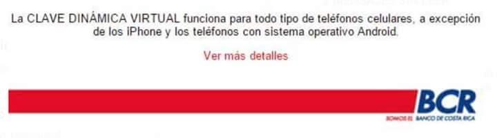 """Banco BCR: """"Funciona en todos los teléfonos"""" (del 2006 para atrás). Ok. https://t.co/21xmDZ6NEr"""