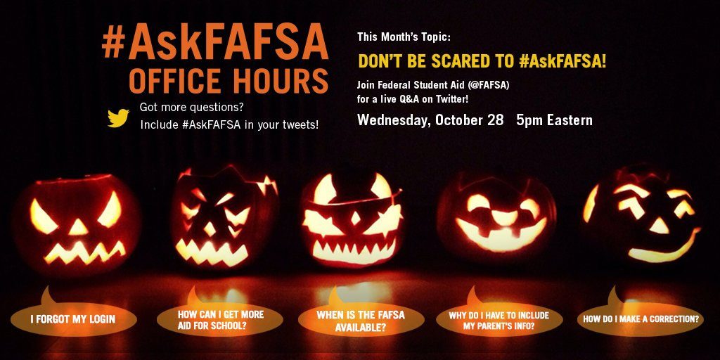 Thumbnail for October 2015 #AskFAFSA Office Hours: Don't Be Scared to #AskFAFSA!