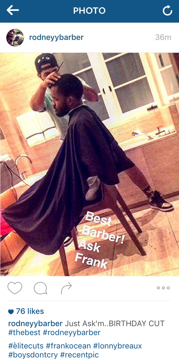 Frank Ocean Daily On Twitter Frank Getting A Birthday Haircut In