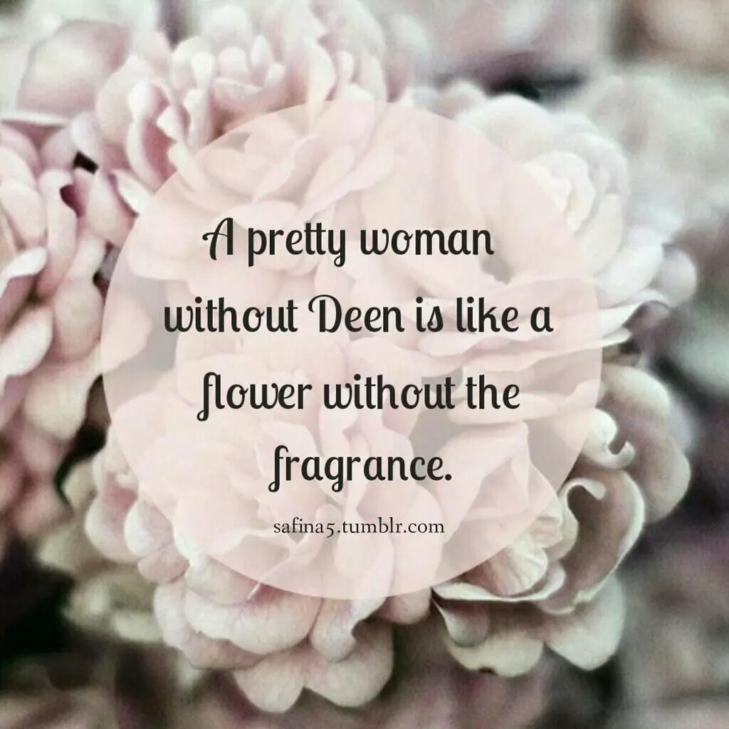 """Pretty As A Flower Quotes: Safina5 On Twitter: """"A Pretty Woman Without Deen Is Like A"""