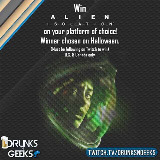 REMINDER! #Halloween, 5pm @DrunksnGeeks are giving away #AlienIsolation on our groupcast. BE THERE TO WIN. Plz RT! https://t.co/VD2O0nruAF