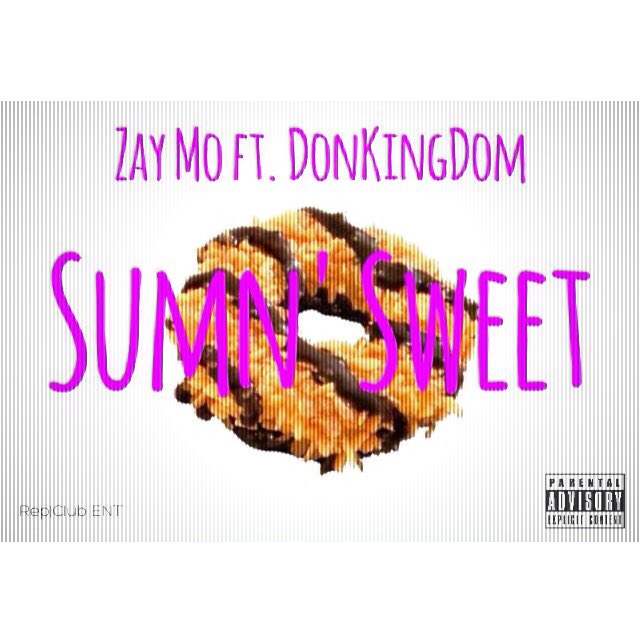 Sumn' Sweet ft. DonKingDom by Zay Mo https://t.co/0c0aoUGTid on #SoundCloud https://t.co/YEkSD77iFy