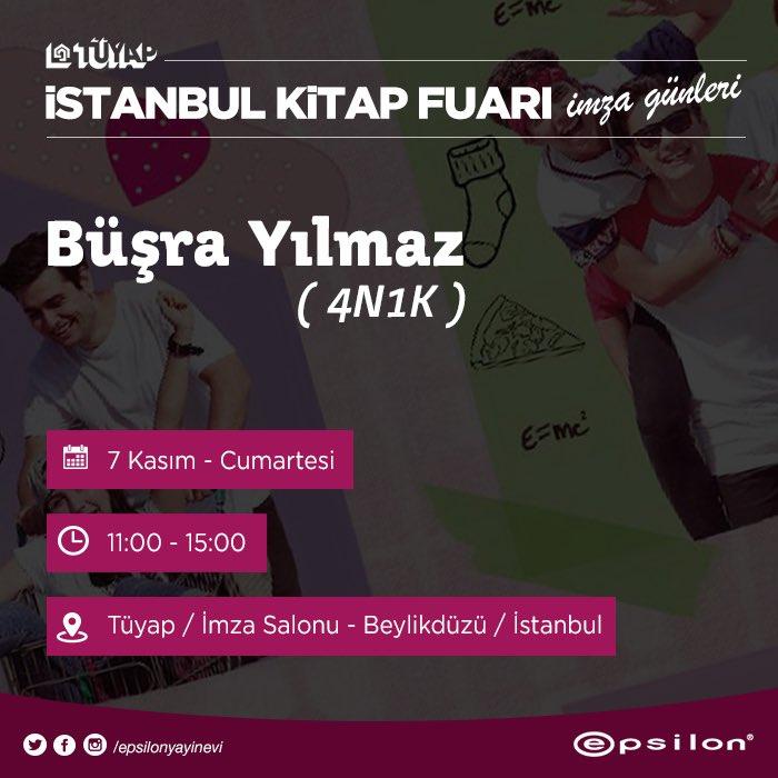 İstanbul! Cumartesi günü Tüyap'ta Epsilon imza günleri başlıyor.İlk yazarımız Büşra Yılmaz okurkuşlarıyla buluşacak. https://t.co/5mcjo8dTML