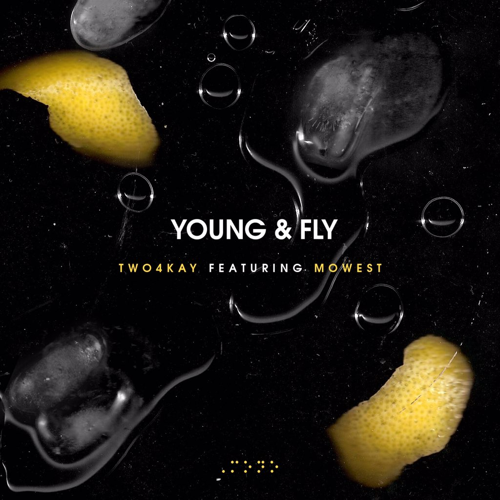 @Two4Kay x @MoWestMusic - #YoungAndFly 8PM TONIGHT  50 RT's & it's Out !!!! #Manchester #London #RT #SHARE #NewMusic https://t.co/gV4uqR4ORJ