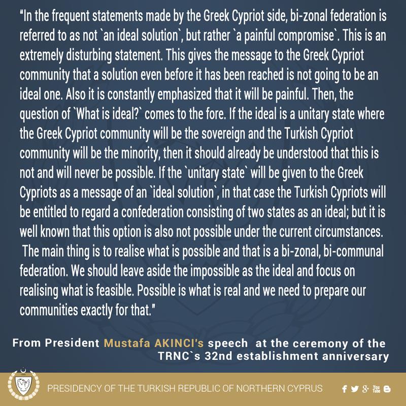 From President Mustafa AKINCI's speech at the ceremony of the TRNC`s 32nd establishment anniversary. https://t.co/JSvIb7lnUq