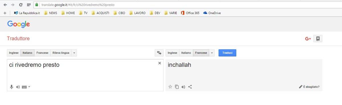 "provate a tradurre ""ci rivedremo presto"" su Google Translate"