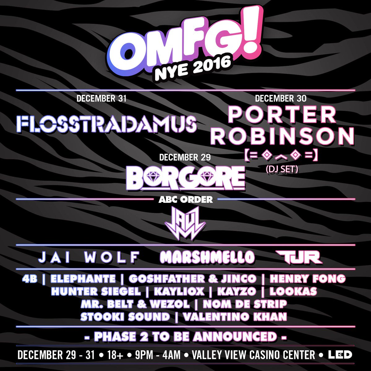 Here is Phase 1 of #OMFGNYE! Phase 2 coming soon. Who are YOU excited to see? $155 Passes: https://t.co/M2PyHEJ9cH https://t.co/jme5ZlF5LK