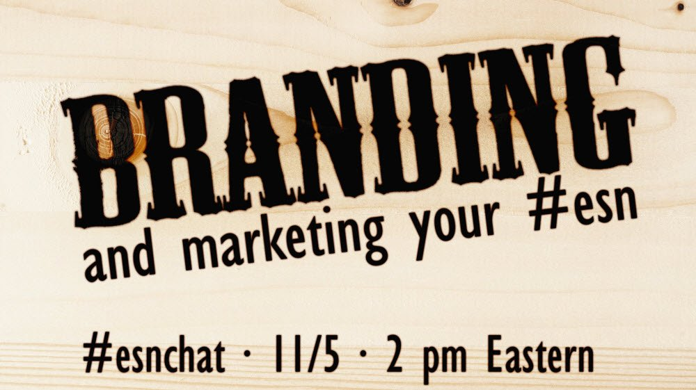 On today's #ESNchat we're discussing Branding & Marketing Your #ESN https://t.co/n65vnsMc3a