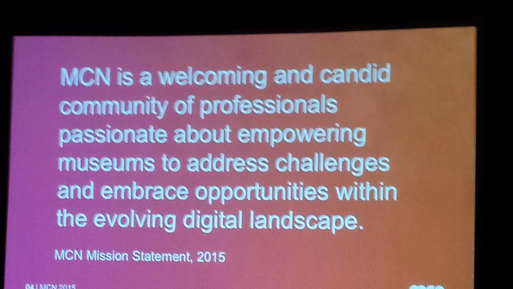 You know you're in the right place...the MCN mission statement. #MCN2015 https://t.co/psrxytoOdy